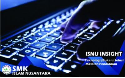 Teknologi (Bukan) Solusi Masalah Pendidikan