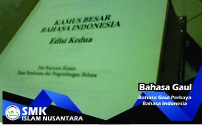 Bahasa Gaul Perkaya Bahasa Indonesia
